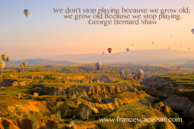 We Don't Stop Playing Because We're Old...